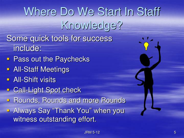 Where Do We Start In Staff Knowledge?