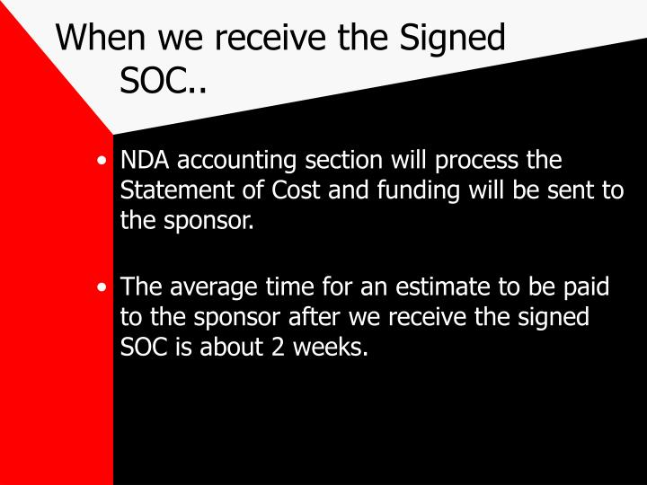 When we receive the Signed SOC..