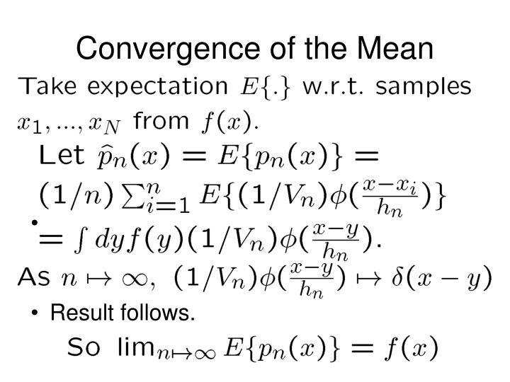 Convergence of the Mean