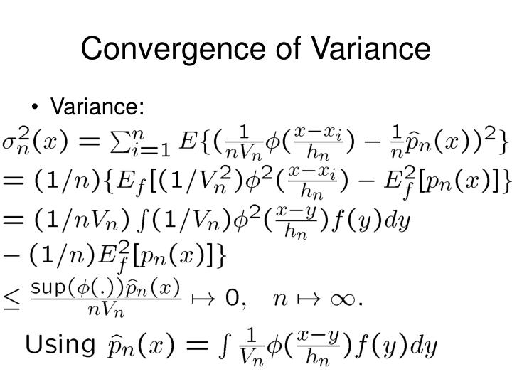 Convergence of Variance