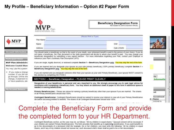 My Profile – Beneficiary Information – Option #2 Paper Form