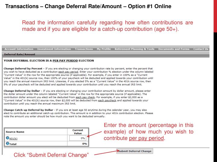 Transactions – Change Deferral Rate/Amount – Option #1 Online