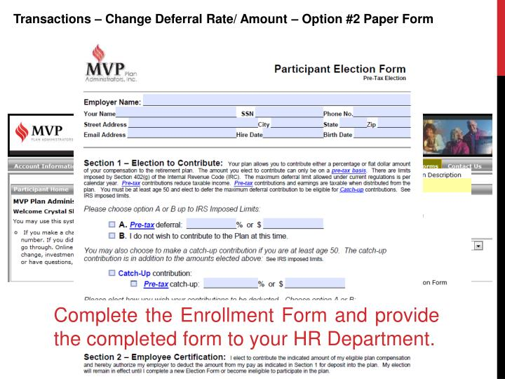 Transactions – Change Deferral Rate/ Amount – Option #2 Paper Form