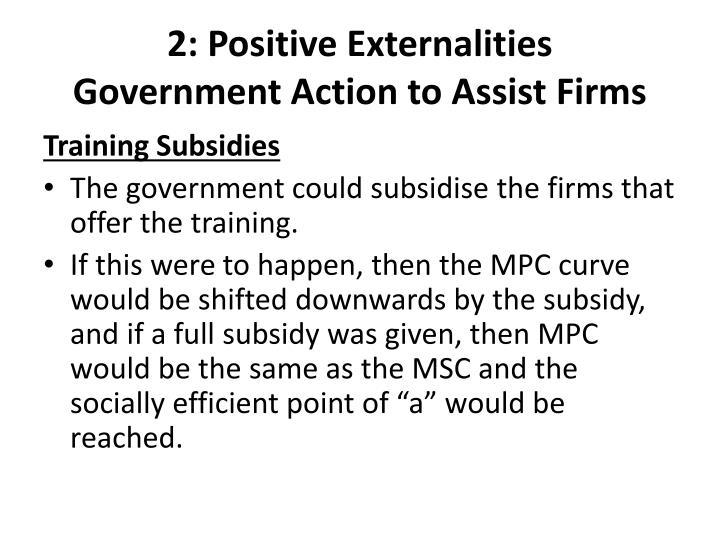 2: Positive Externalities
