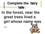 complete the fairy tale