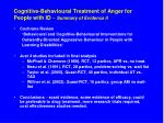 cognitive behavioural treatment of anger for people with id summary of evidence ii