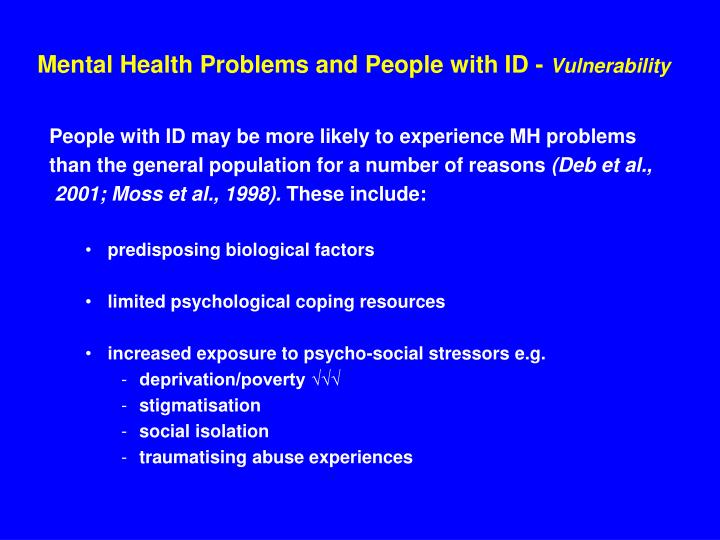 Mental health problems and people with id vulnerability
