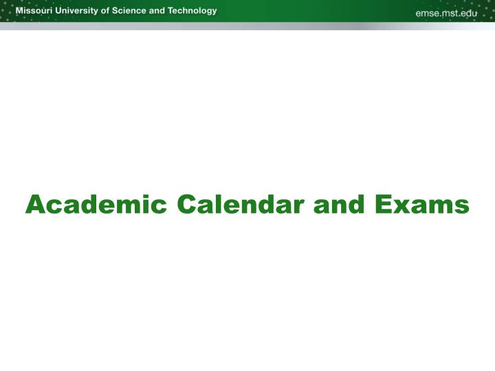 Academic Calendar and Exams