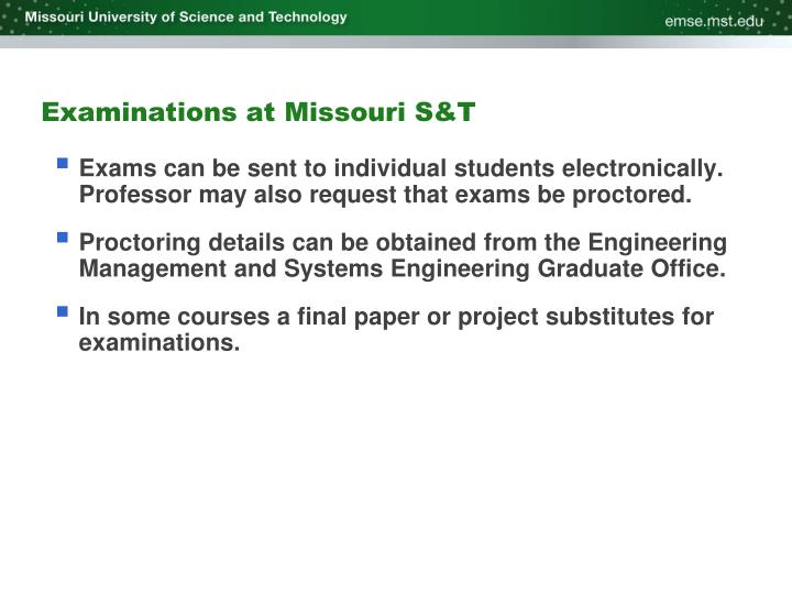 Examinations at Missouri S&T