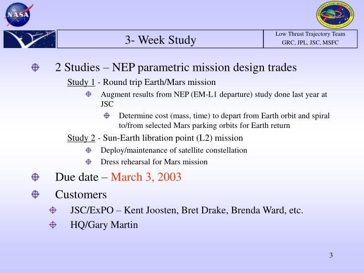 3- Week Study