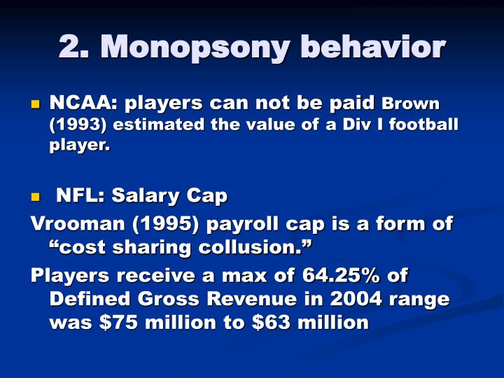 2. Monopsony behavior
