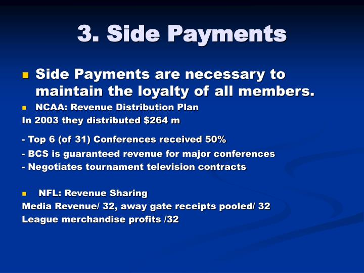 3. Side Payments