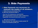 3 side payments