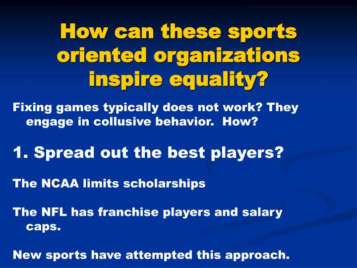 How can these sports oriented organizations inspire equality?