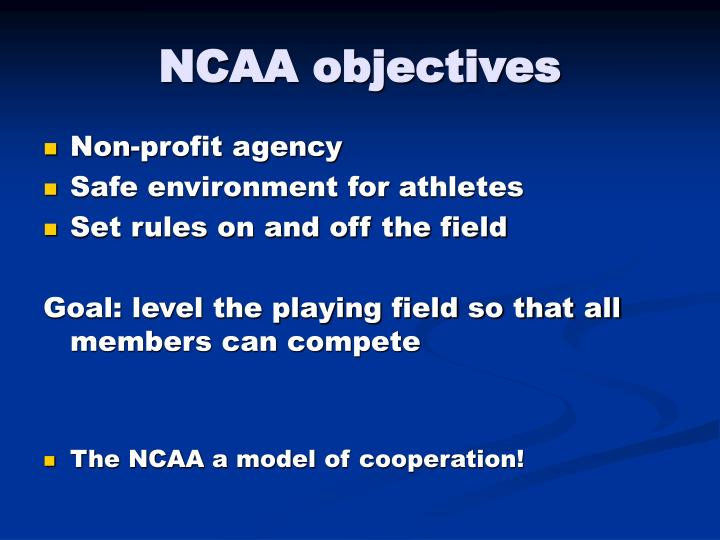 NCAA objectives