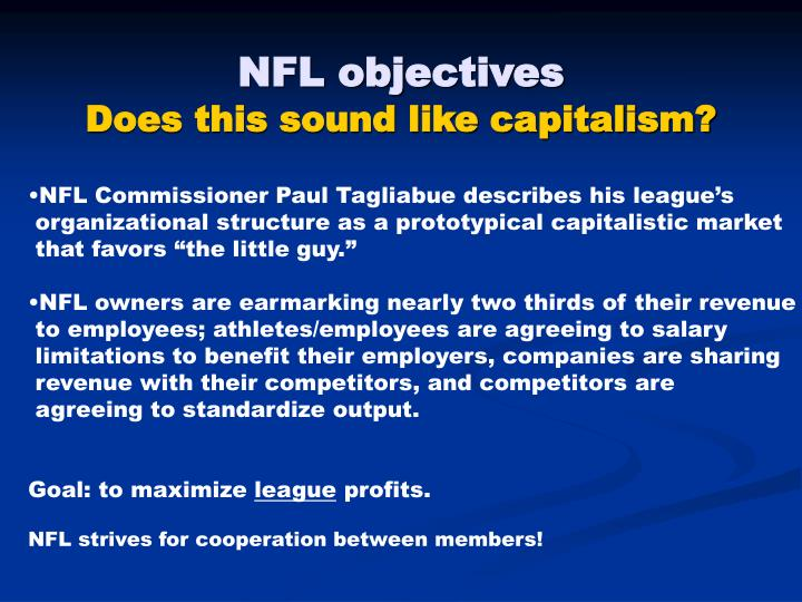 Nfl objectives does this sound like capitalism