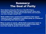 summary the goal of parity