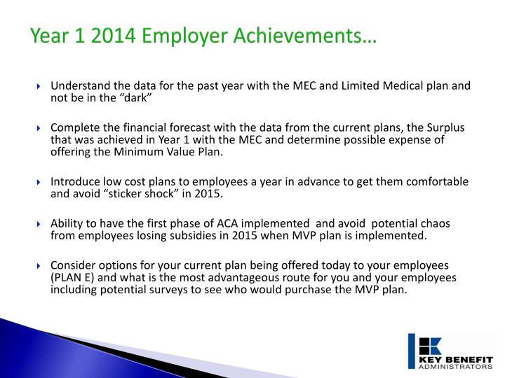 Year 1 2014 Employer Achievements…
