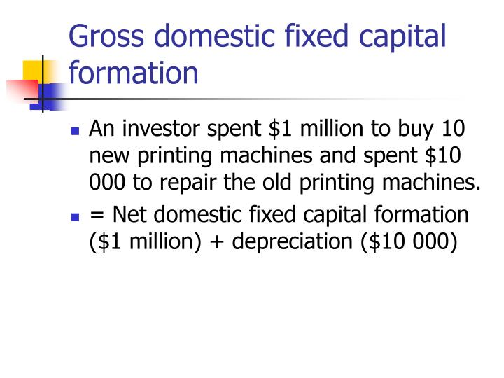 Gross domestic fixed capital formation