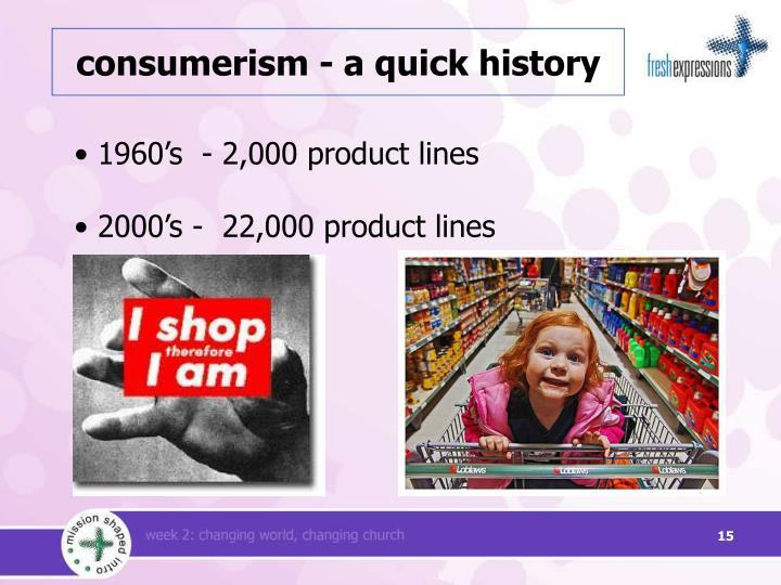 consumerism - a quick history