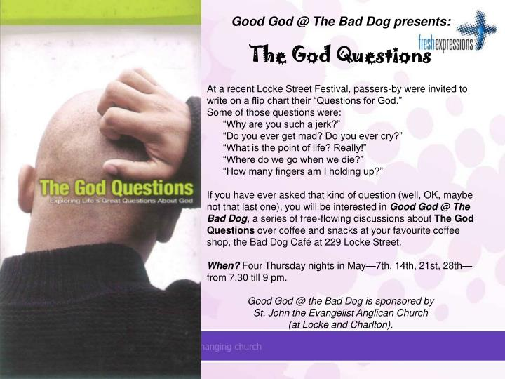 Good God @ The Bad Dog presents: