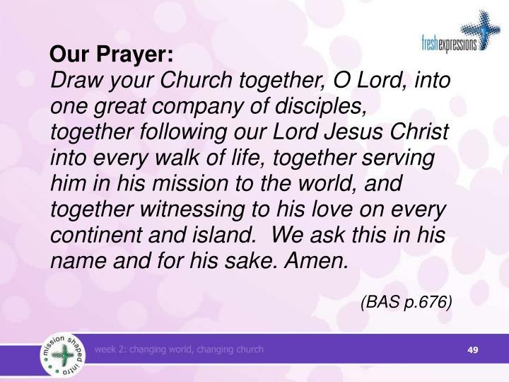 Our Prayer: