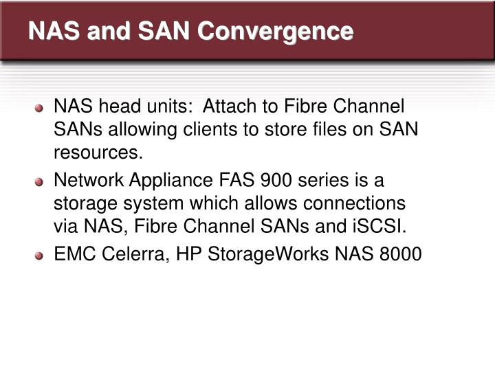 NAS and SAN Convergence