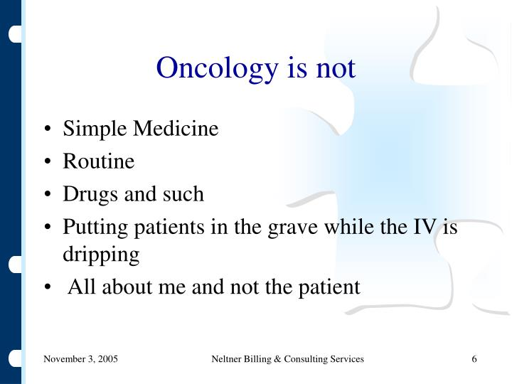 Oncology is not