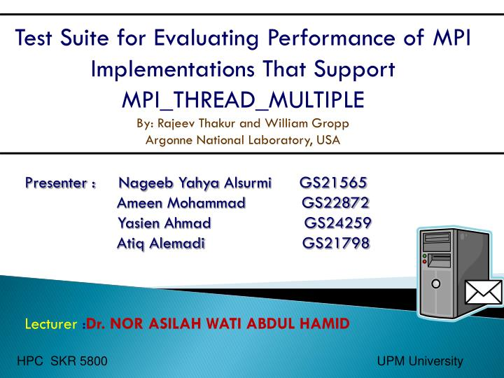 Test Suite for Evaluating Performance of MPI Implementations That Support