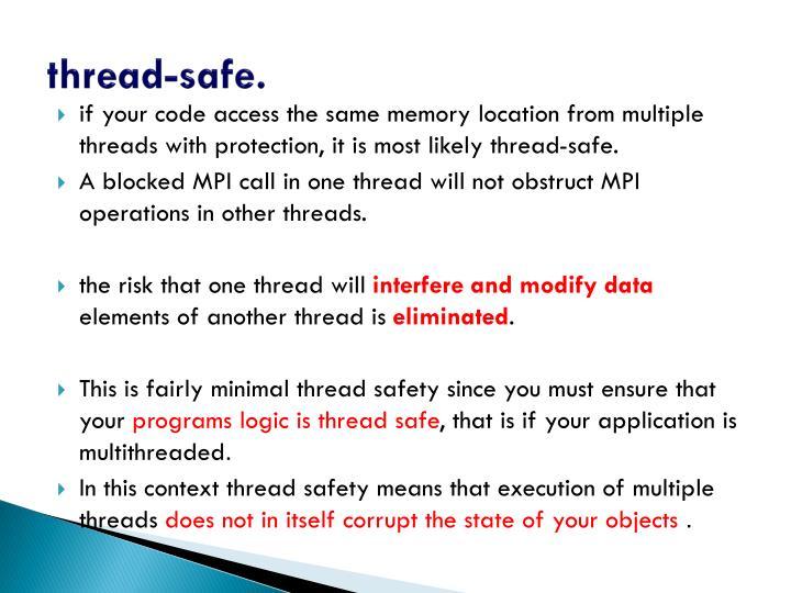 thread-safe.