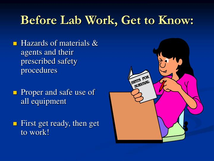 Before Lab Work, Get to Know: