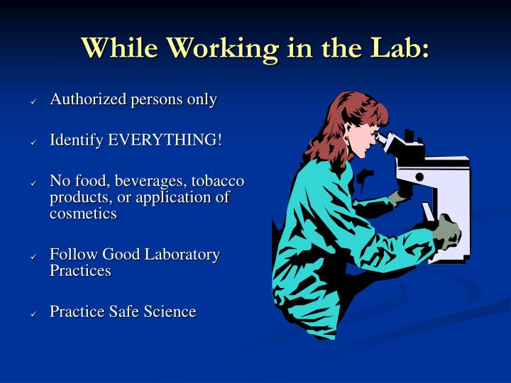 While Working in the Lab: