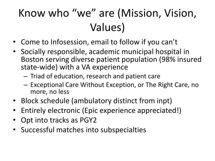 "Know who ""we"" are (Mission, Vision, Values)"