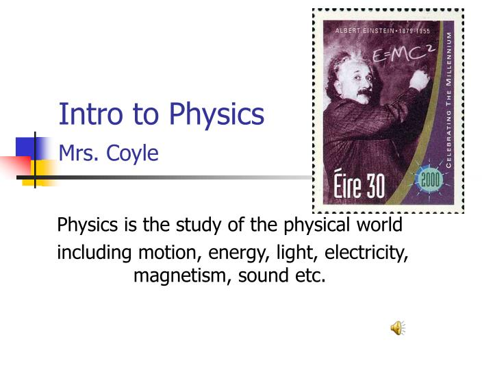 intro to physics mrs coyle