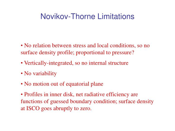 Novikov-Thorne Limitations