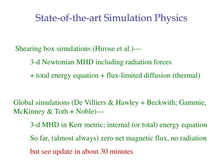 State-of-the-art Simulation Physics