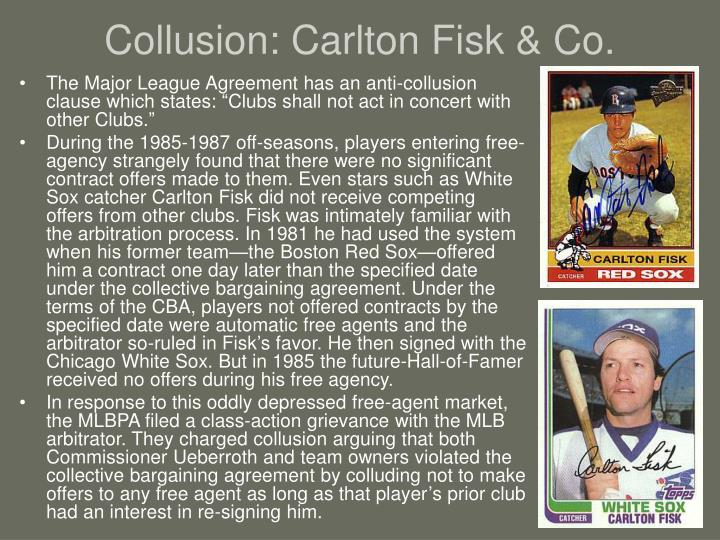 Collusion: Carlton Fisk & Co.