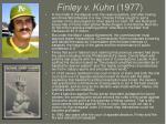 finley v kuhn 1977