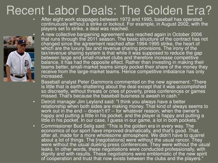 Recent Labor Deals: The Golden Era?