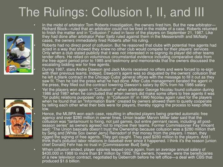 The Rulings: Collusion I, II, and III