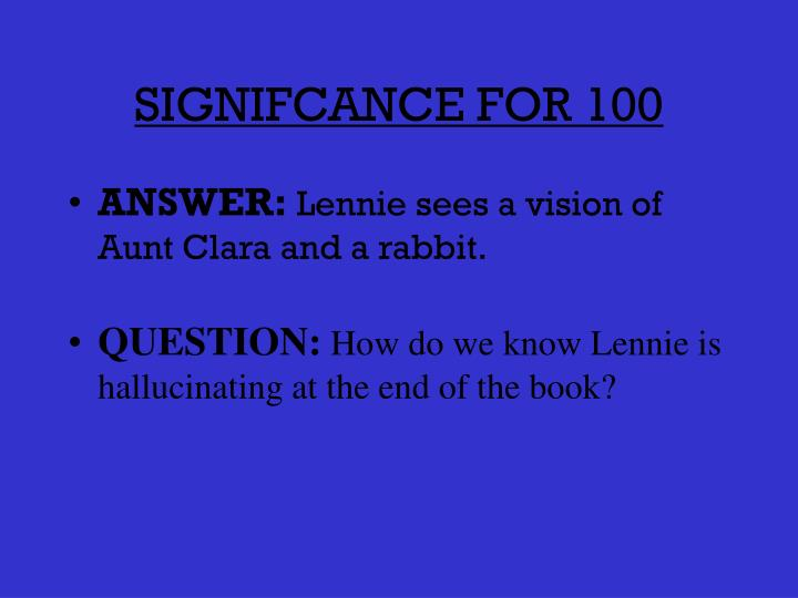 Signifcance for 100