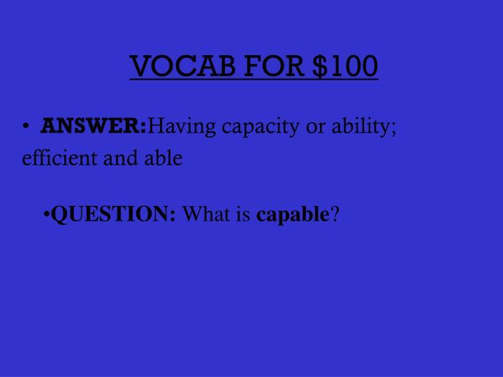 VOCAB FOR $100