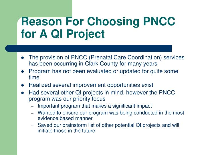 Reason For Choosing PNCC for A QI Project