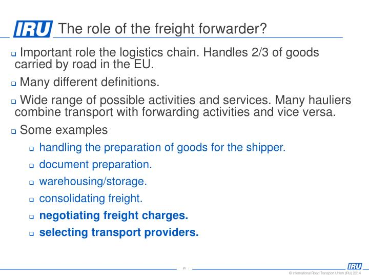 The role of the freight forwarder?