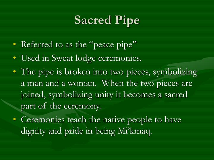 Sacred Pipe