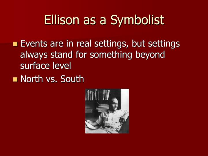 Ellison as a Symbolist