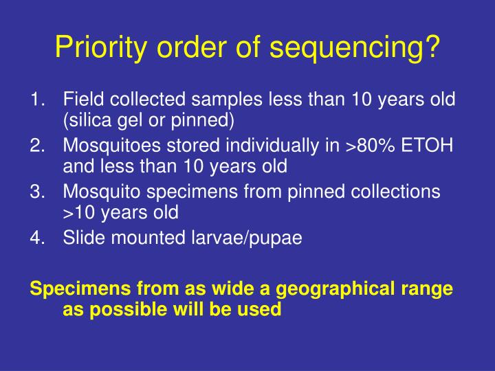 Priority order of sequencing?