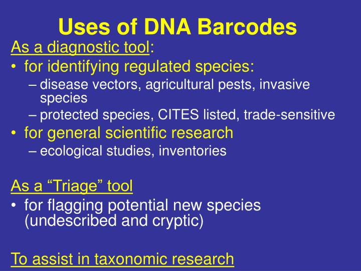 Uses of DNA Barcodes