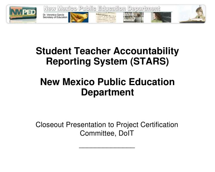 Student teacher accountability reporting system stars new mexico public education department