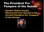 the president pro tempore of the senate